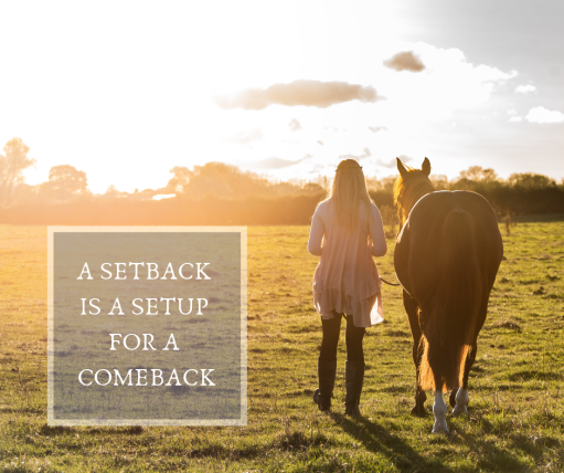 A setback is a setup for a comback.png